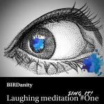 Laughing Meditation #One
